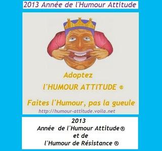 2013 Année de l'Humour Attitude de résistance