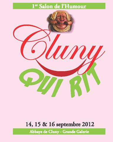 """"""" Cluny qui rit"""", 1er salon de l'Humour"""